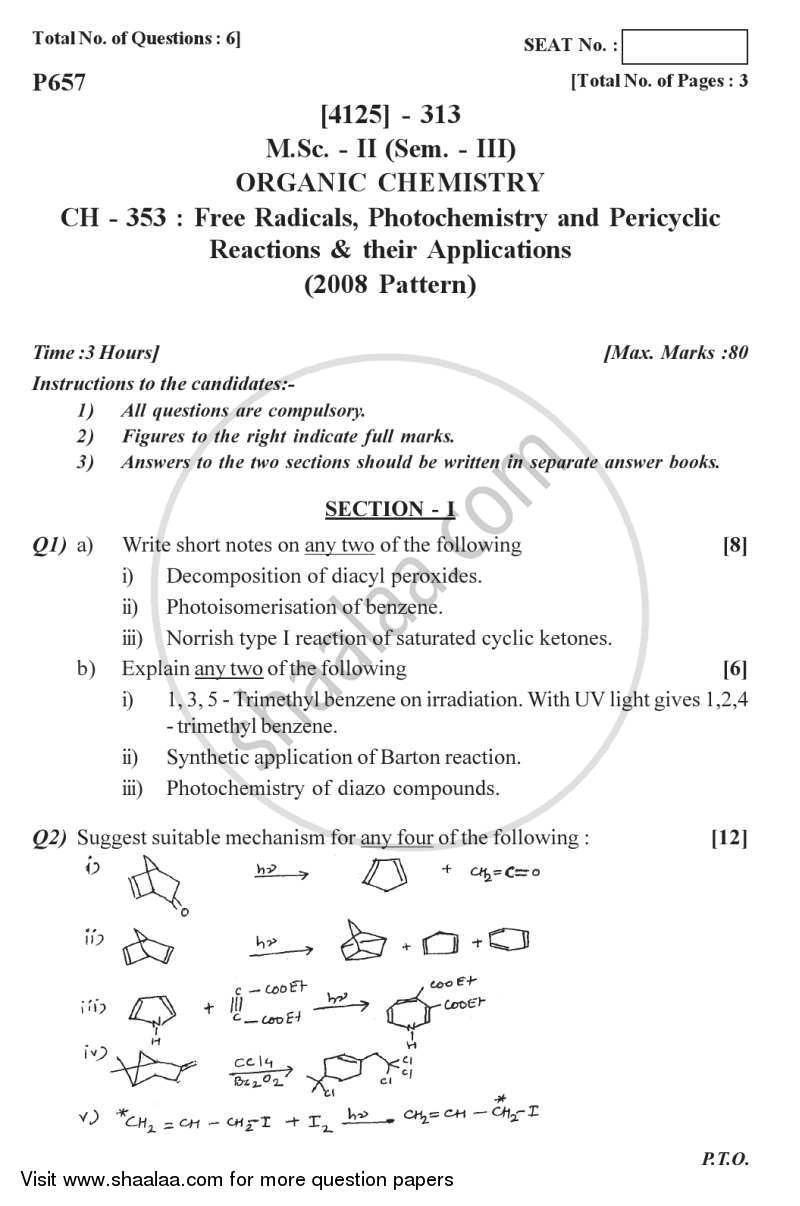 Question Paper - Free Radicals, Photochemistry Pericyclic Reactions and Their Applications 2011 - 2012 - M.Sc. - Semester 3 - University of Pune