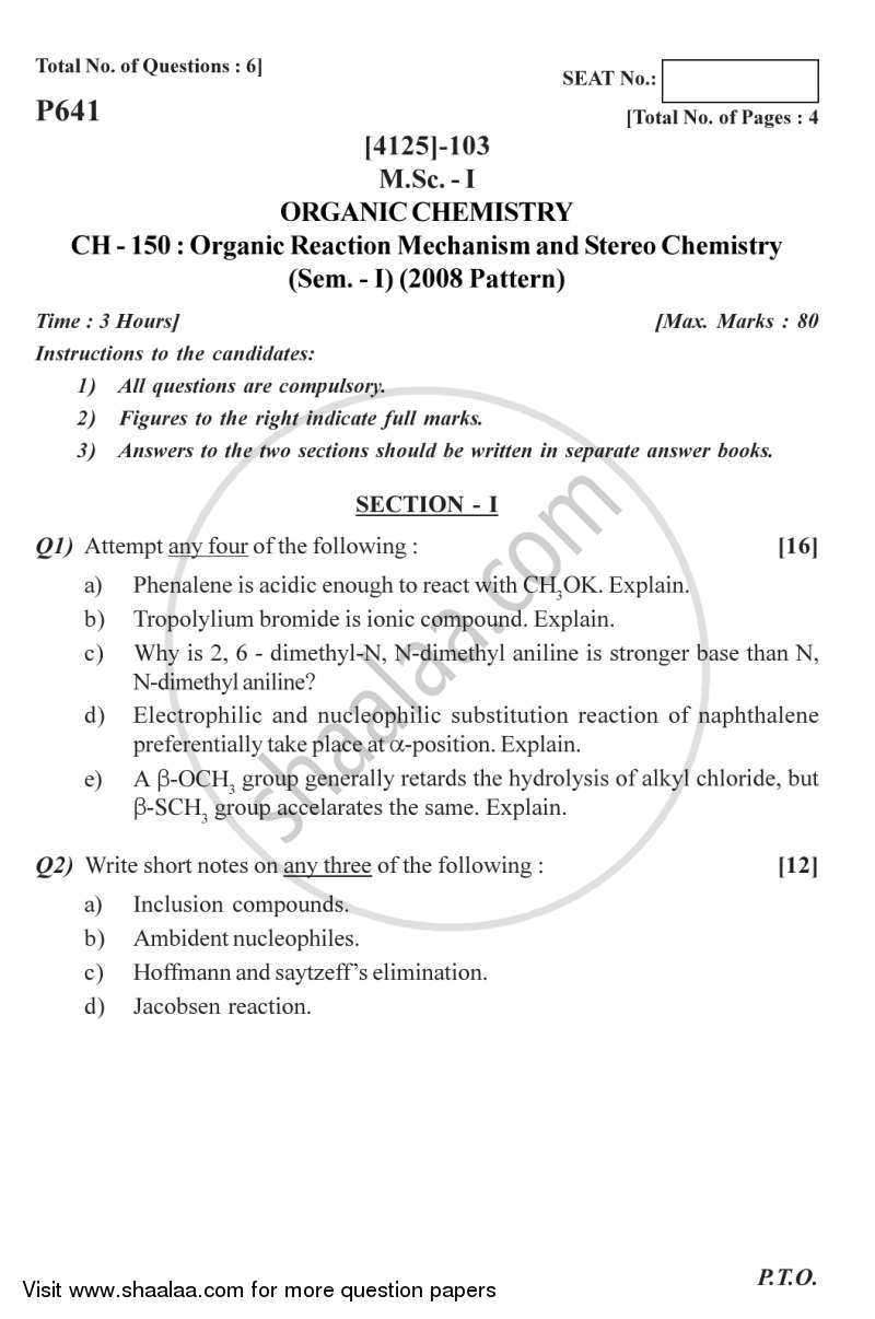 Question Paper - Organic Reaction Mechanism and Stereochemistry 2011 - 2012 - M.Sc. - Semester 1 - University of Pune