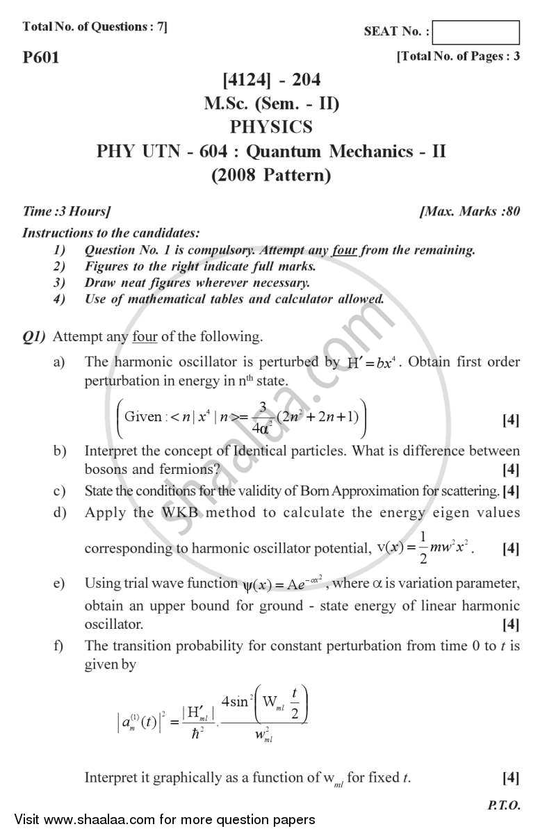 Question Paper - Quantum Mechanics 2 2011 - 2012 - M.Sc. - Semester 2 - University of Pune