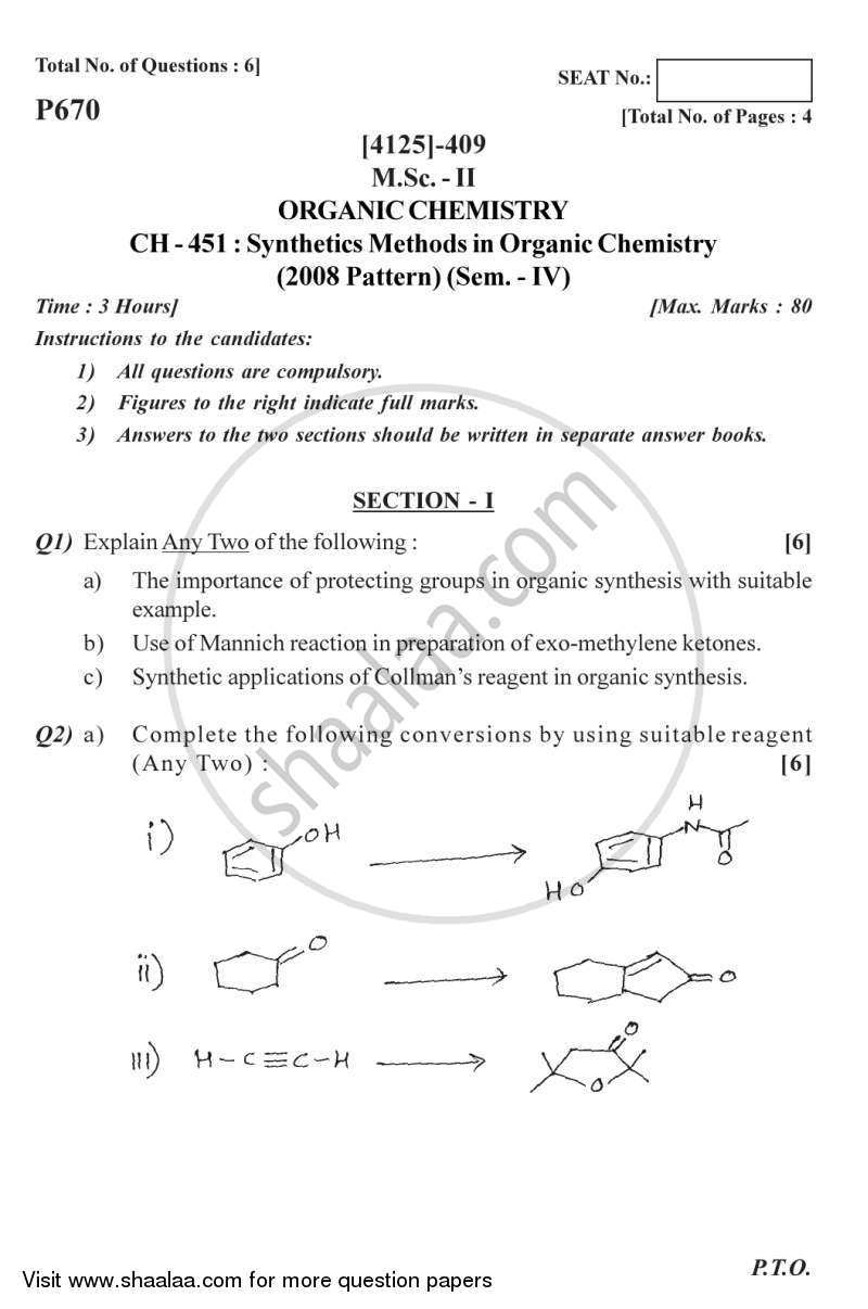 Question Paper - Synthetic Methods in Organic Chemistry 2011 - 2012 - M.Sc. - Semester 4 - University of Pune