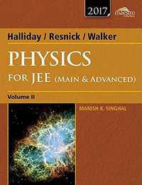 Wiley's Halliday / Resnick / Walker Physics for JEE (Main & Advanced), Vol 2, 2017ed (WIND) - Shaalaa.com
