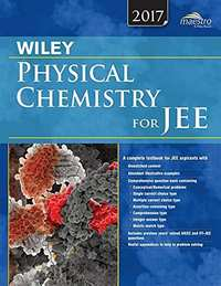 Wiley's Physical Chemistry for JEE (Main & Advanced), 2017ed (WIND) - Shaalaa.com